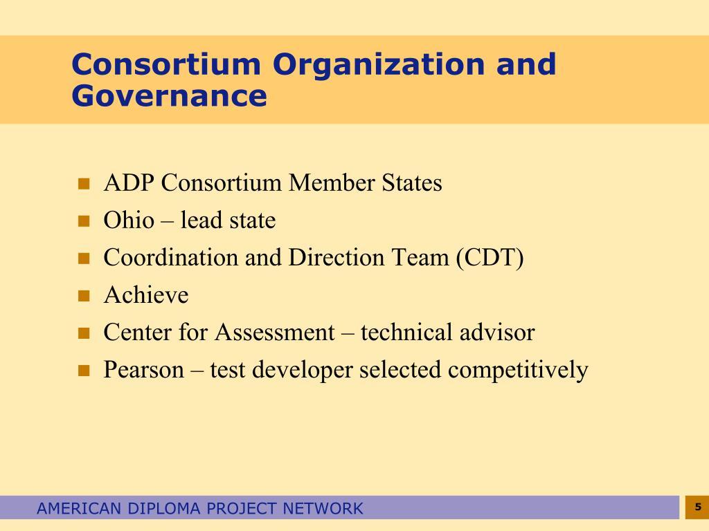 Consortium Organization and Governance