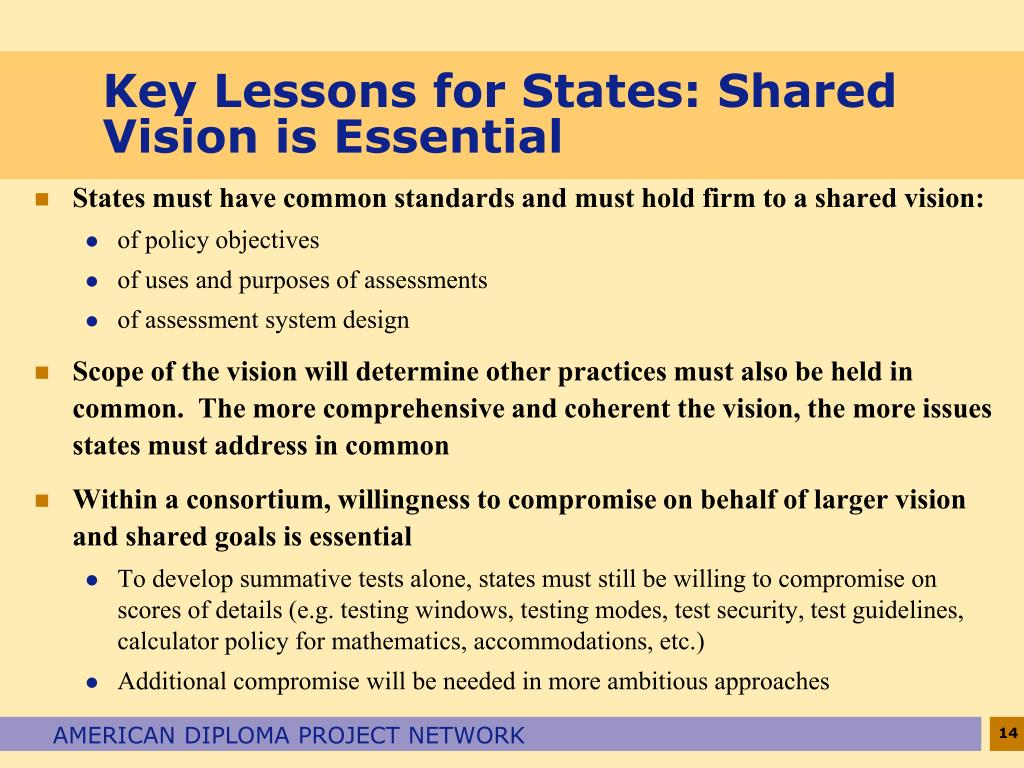 Key Lessons for States: Shared Vision is Essential