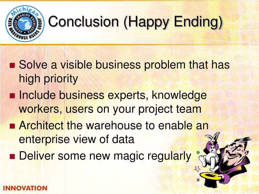 Conclusion (Happy Ending)