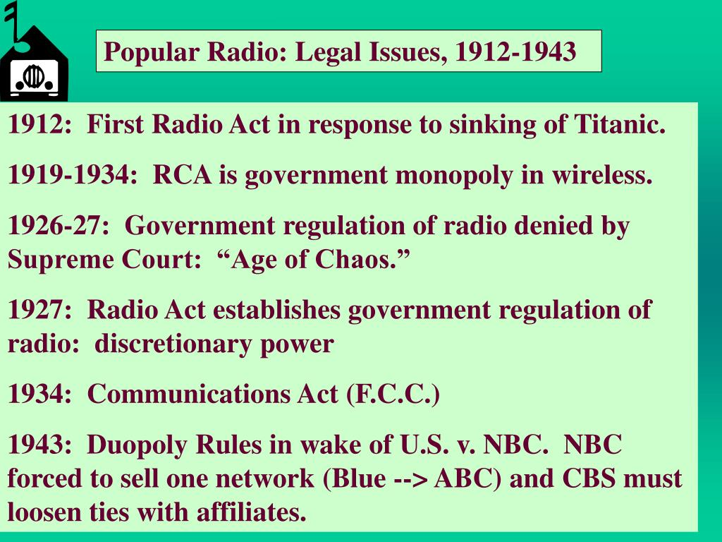 Popular Radio: Legal Issues, 1912-1943