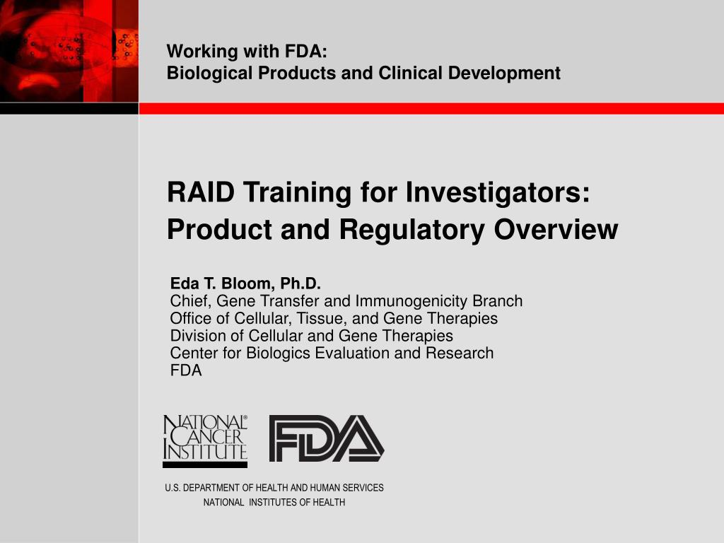 raid training for investigators product and regulatory overview