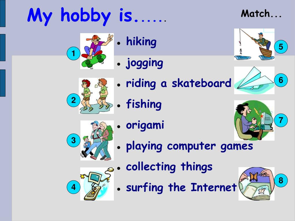 My hobby is.