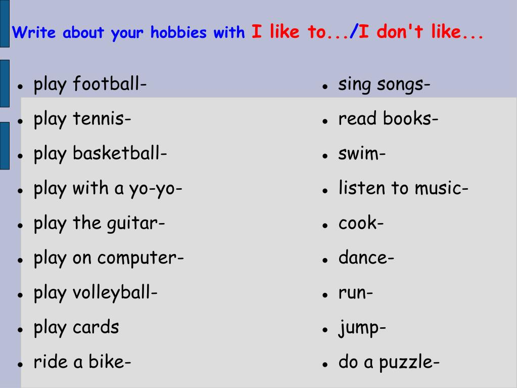 Write about your hobbies with