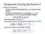background existing mechanisms i