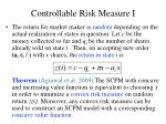 controllable risk measure i