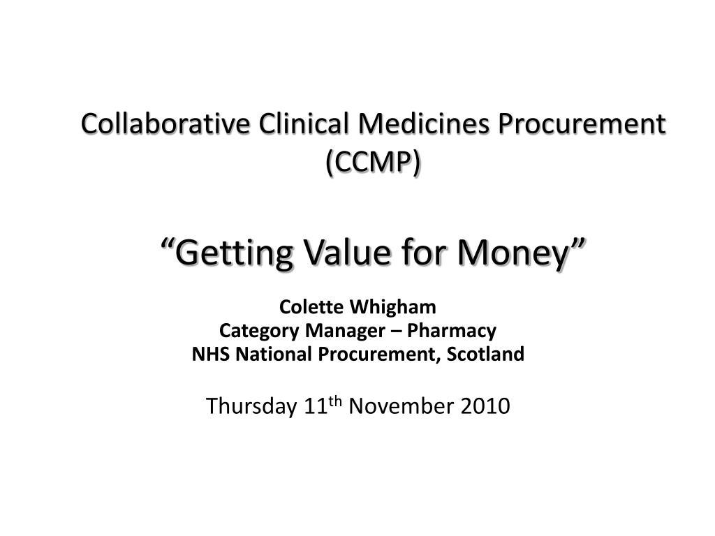 Collaborative Clinical Medicines Procurement (CCMP)