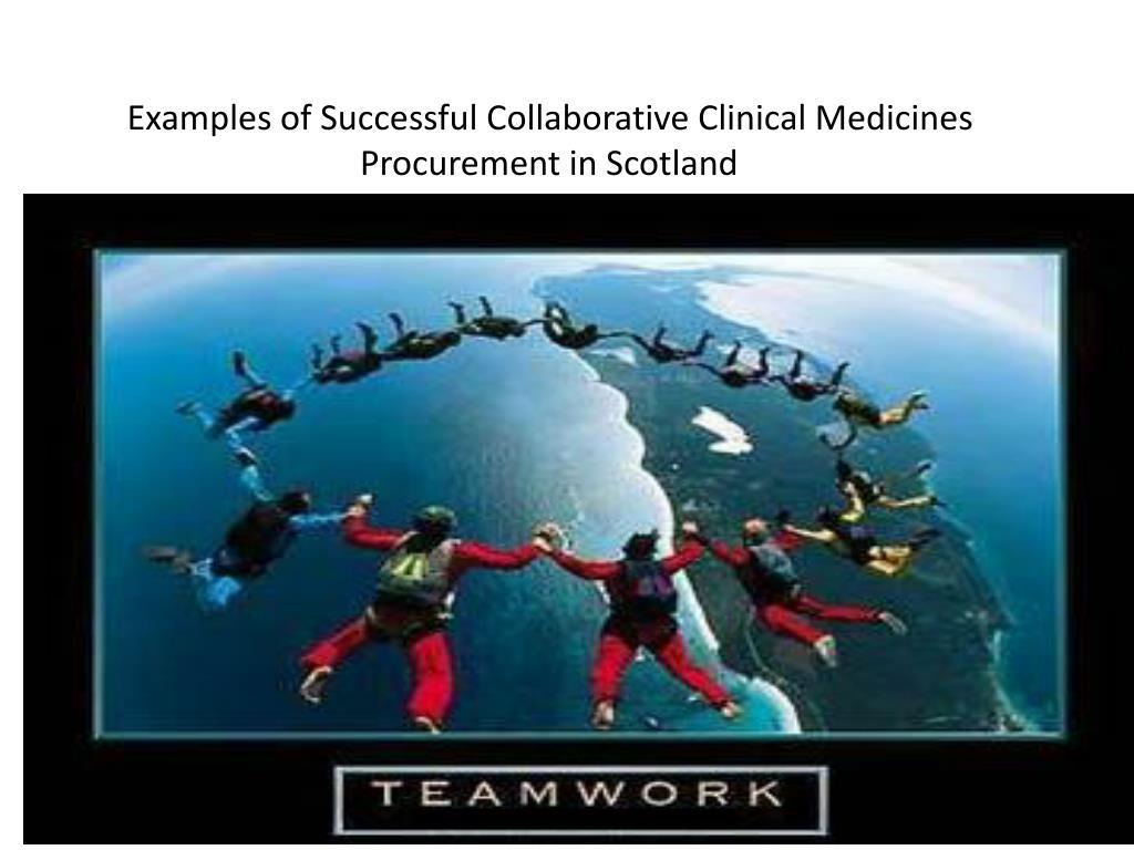 Examples of Successful Collaborative Clinical Medicines Procurement in Scotland