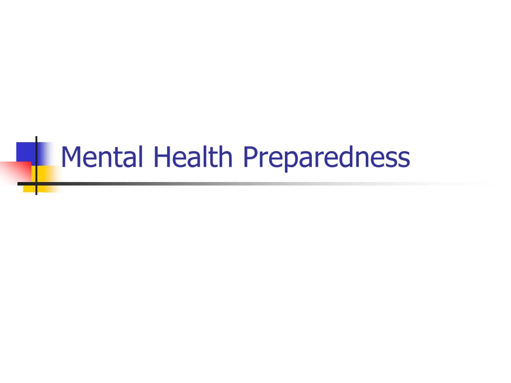 mental health preparedness l.