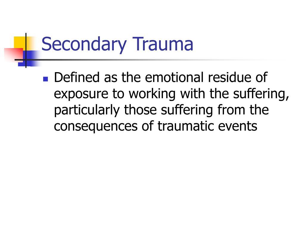 Secondary Trauma