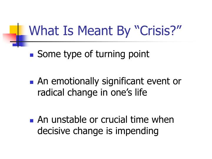 What is meant by crisis