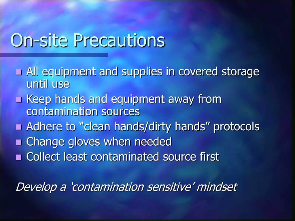 On-site Precautions