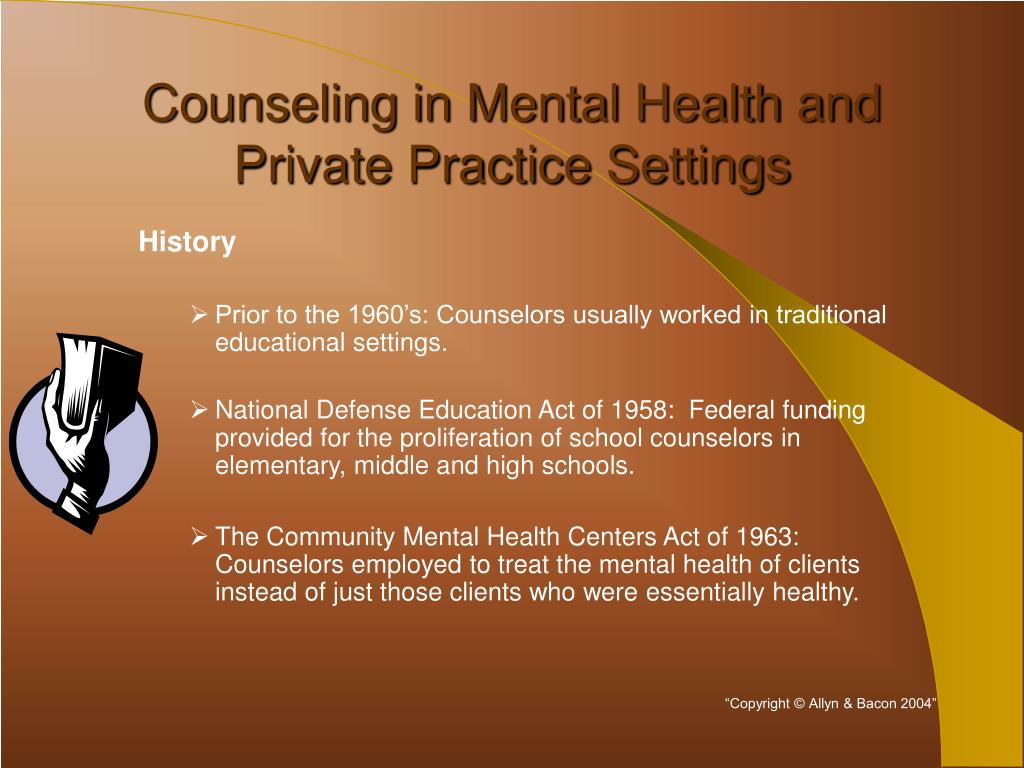 counseling in mental health and private practice settings l.