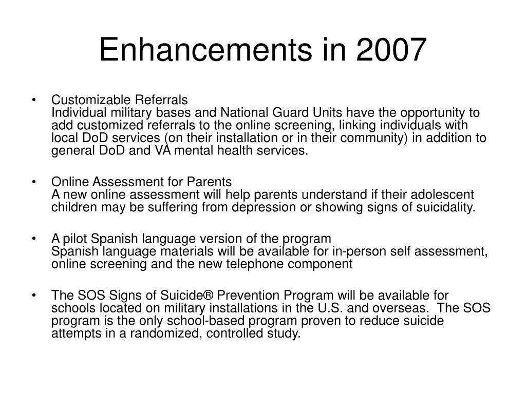 Enhancements in 2007