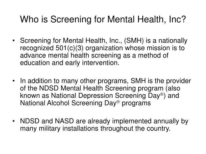 Who is screening for mental health inc