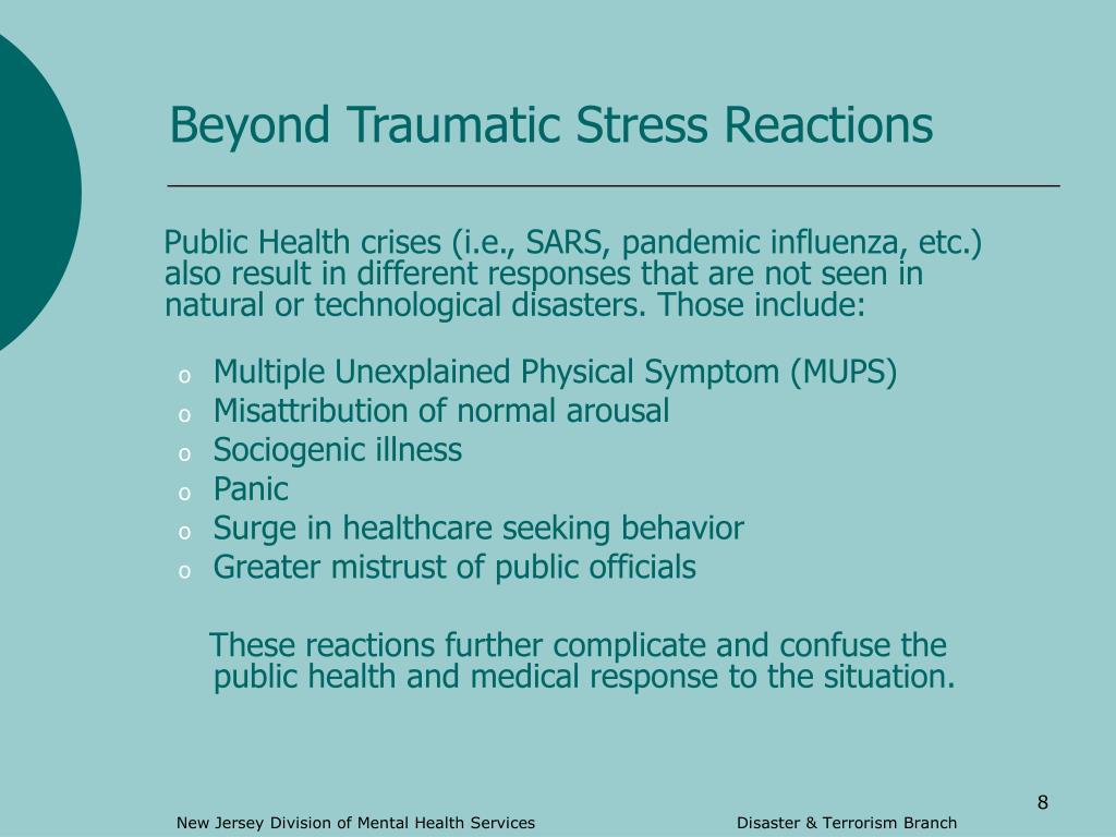 Beyond Traumatic Stress Reactions