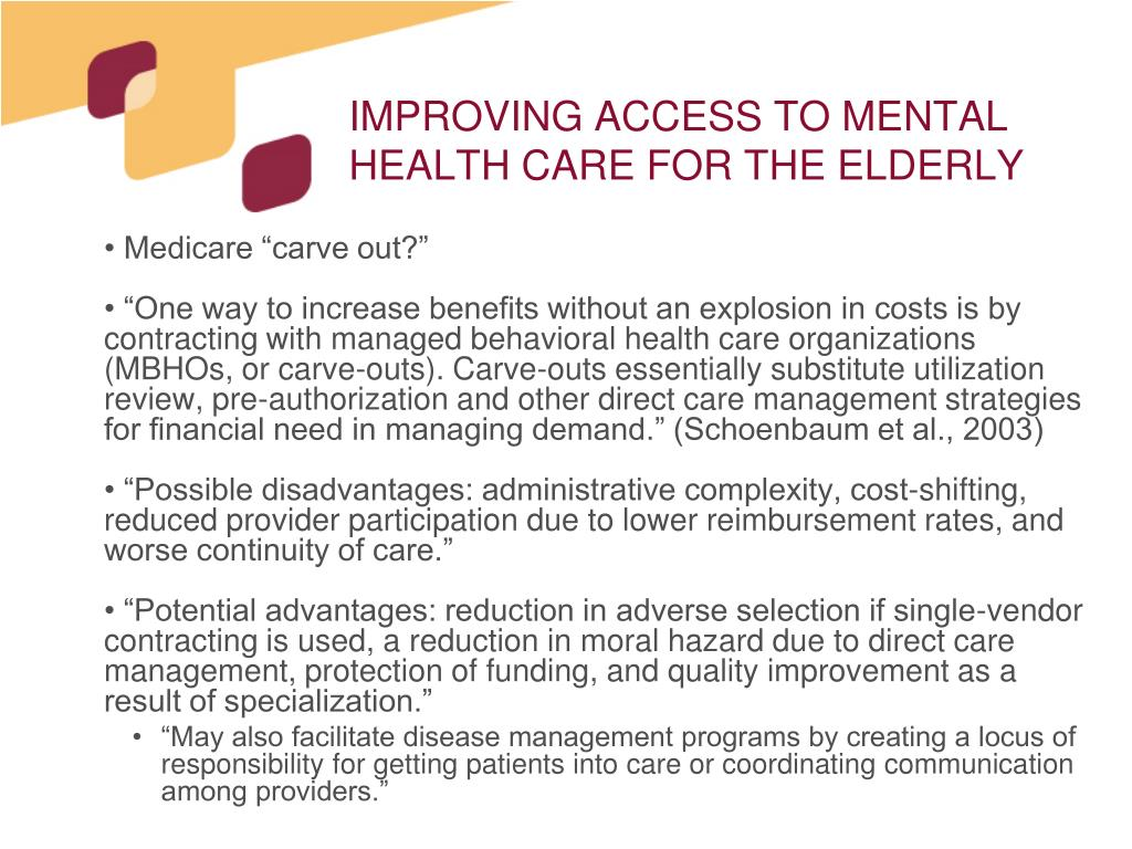 IMPROVING ACCESS TO MENTAL HEALTH CARE FOR THE ELDERLY