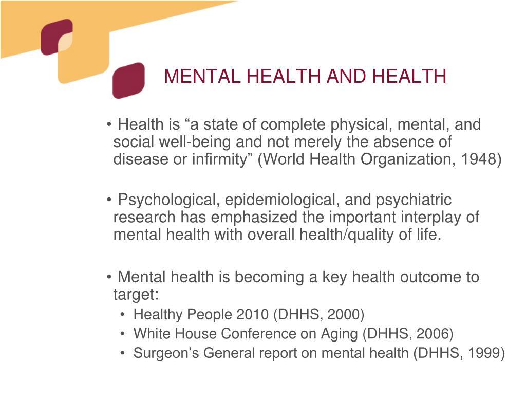MENTAL HEALTH AND HEALTH