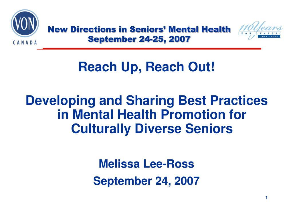new directions in seniors mental health september 24 25 2007 l.