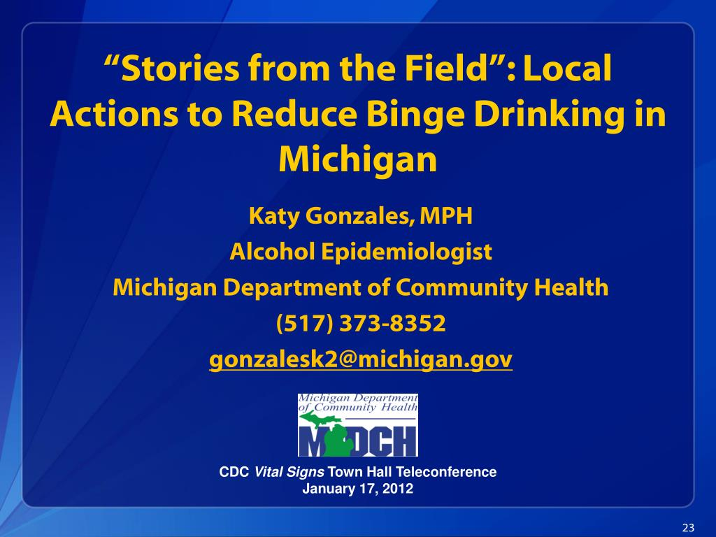"""""""Stories from the Field"""": Local Actions to Reduce Binge Drinking in Michigan"""