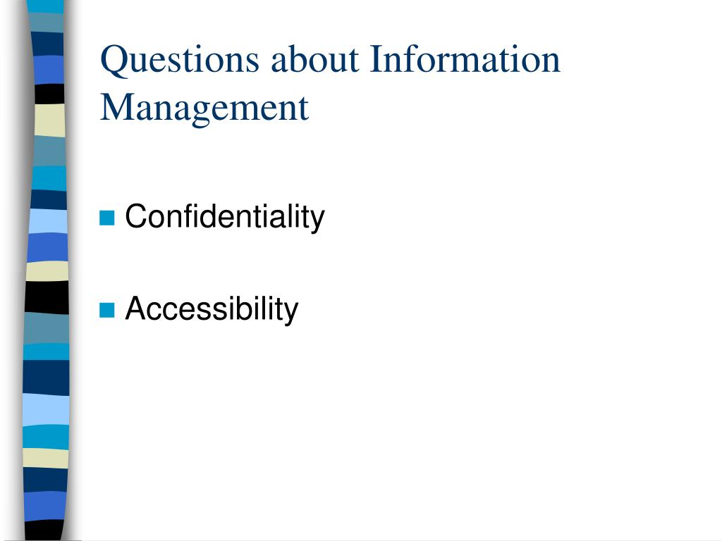 Questions about Information Management