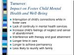 turnover impact on foster child mental health and well being