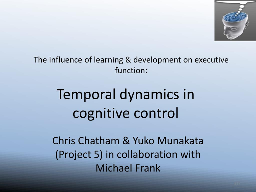 The influence of learning & development on executive function: