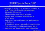 iuhpe special issue 2005 there is sufficient knowledge to move evidence into practice