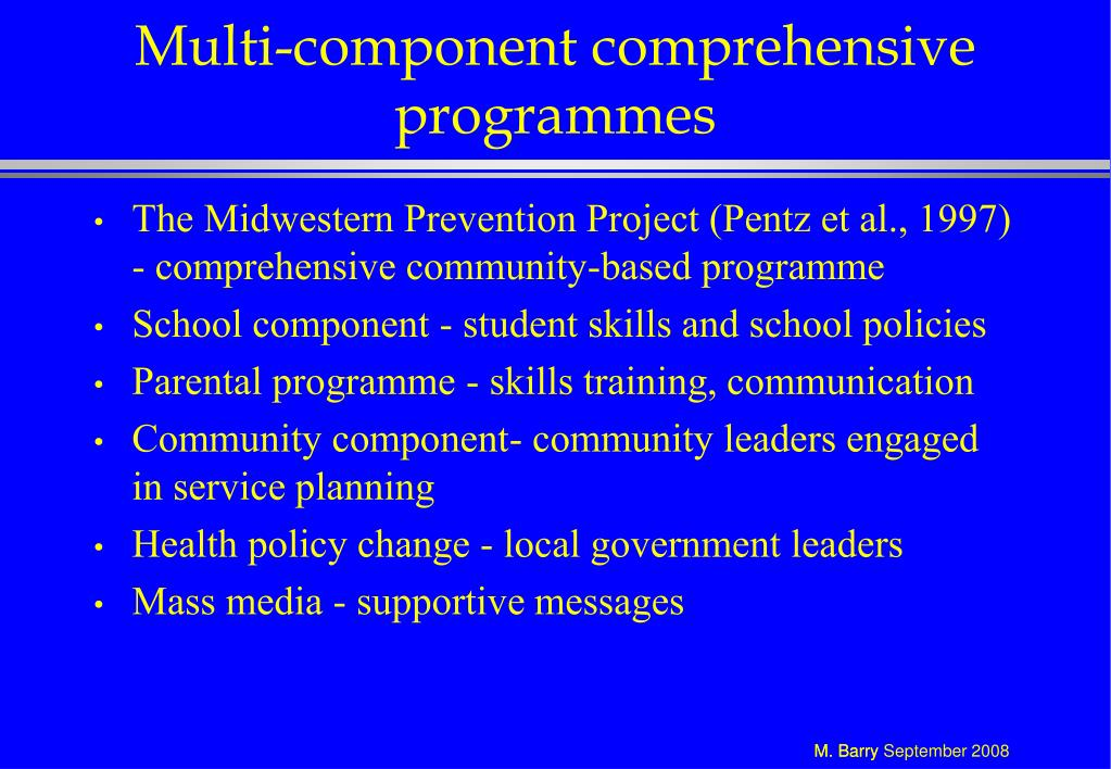 Multi-component comprehensive programmes