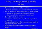 policy creating a mentally healthy society