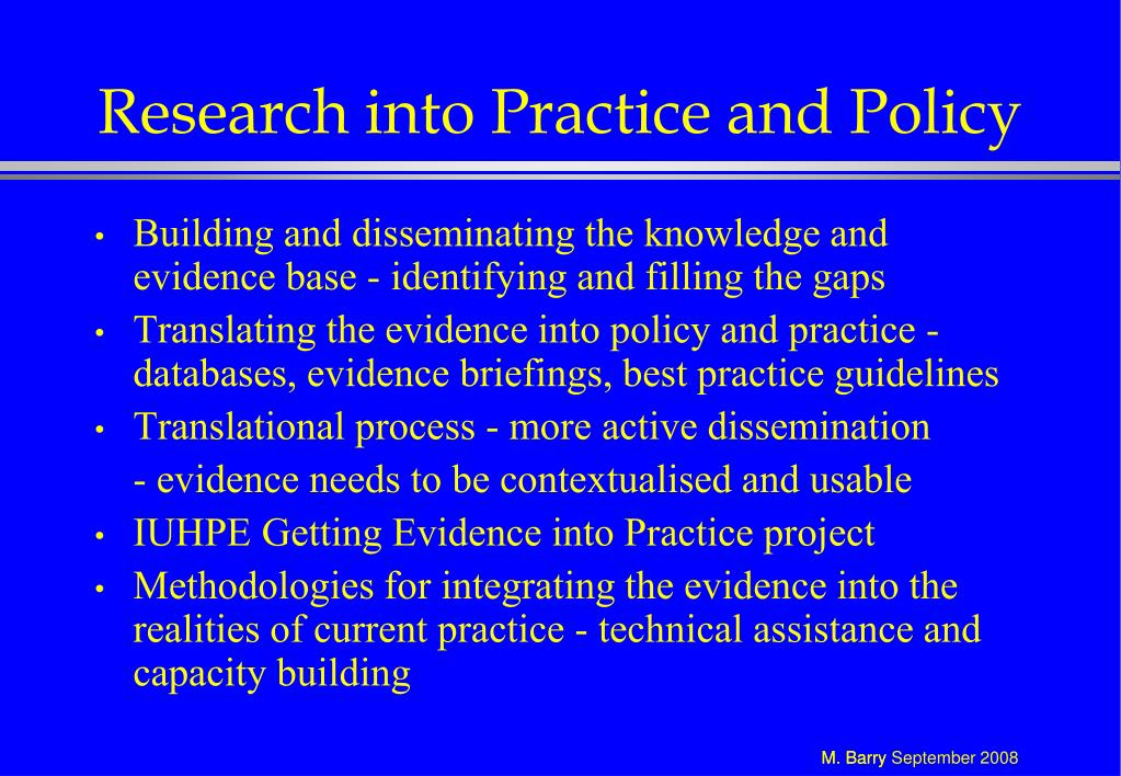 Research into Practice and Policy