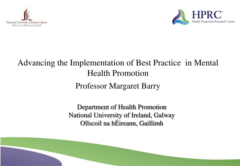 Advancing the Implementation of Best Practice  in Mental Health Promotion