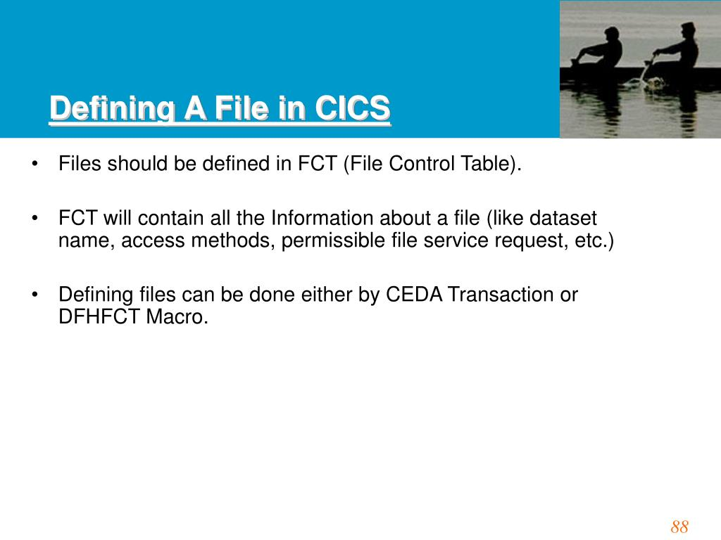 Defining A File in CICS