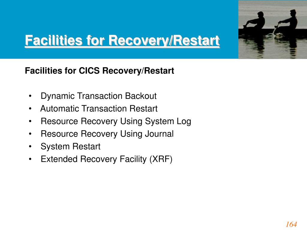 Facilities for Recovery/Restart