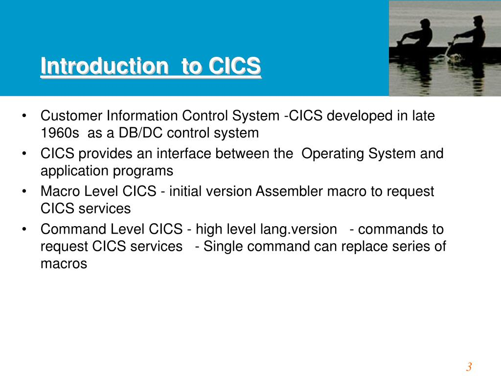 Introduction  to CICS