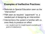 examples of ineffective practices