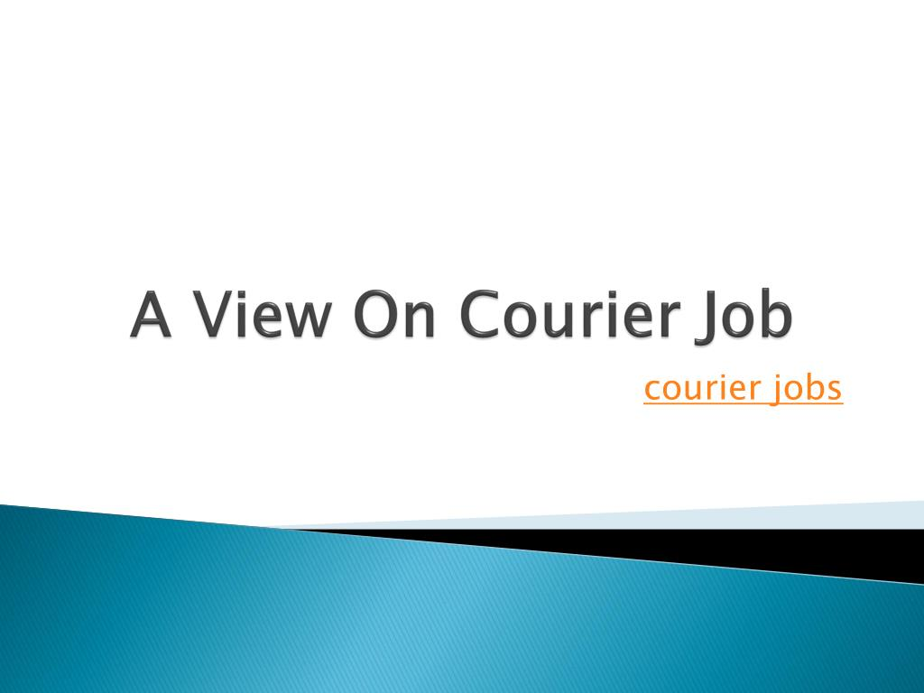 a view on courier job l.