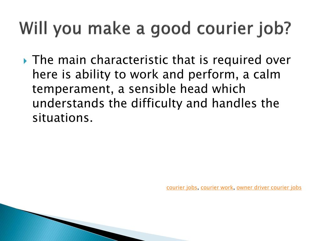 Will you make a good courier job?
