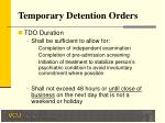 temporary detention orders16