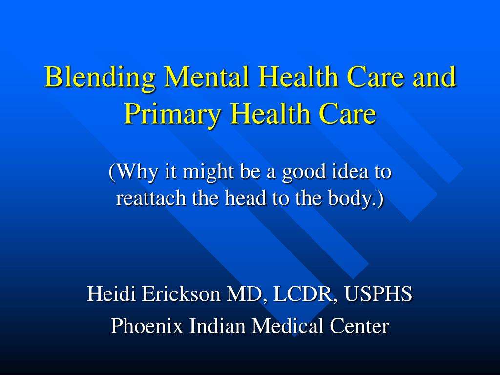 blending mental health care and primary health care l.
