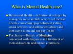 what is mental health care