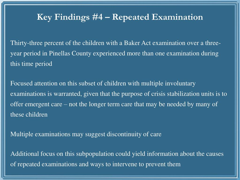 Key Findings #4 – Repeated Examination