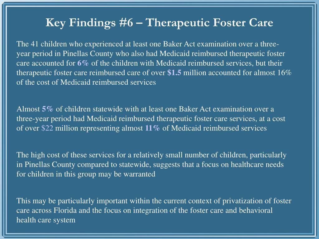 Key Findings #6 – Therapeutic Foster Care