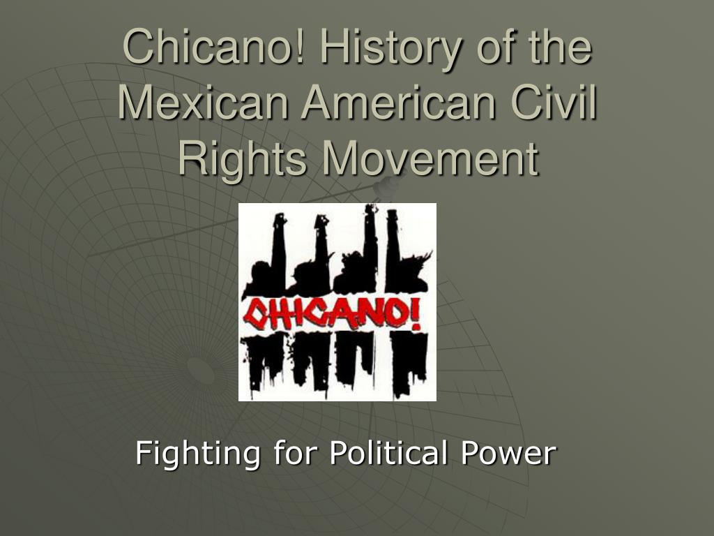 mexican american civil rights Special: four part series  national airdate: april 12th & 19th, 1996 network:pbs description: covers the chicano movement from 1965 to 1975 features the chicano land struggle, cesar chavez and the ufw,.