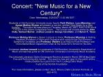 concert new music for a new century