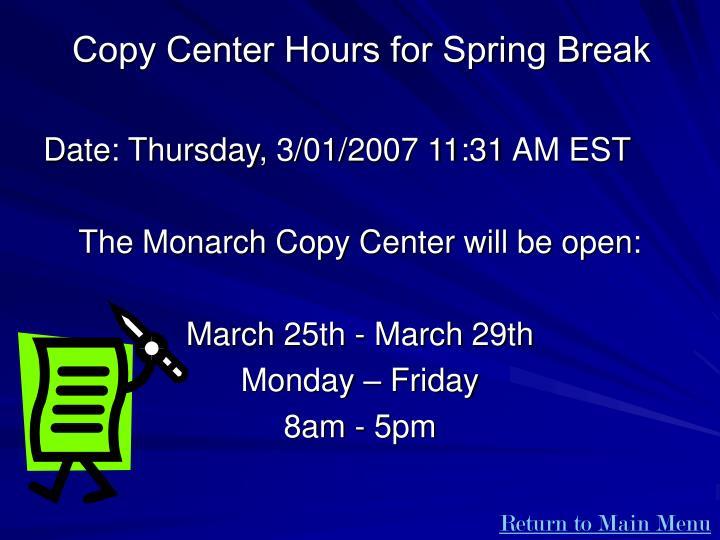 Copy Center Hours for Spring Break