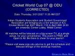 cricket world cup 07 @ odu corrected