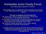 humanities junior faculty forum