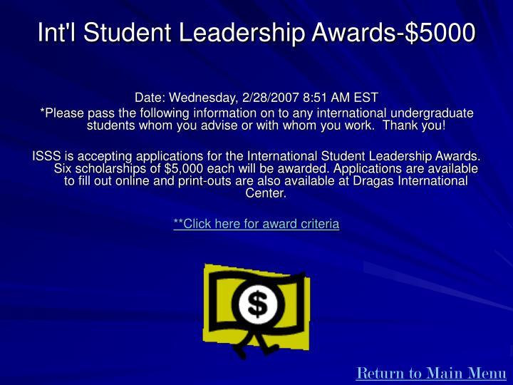 Int'l Student Leadership Awards-$5000