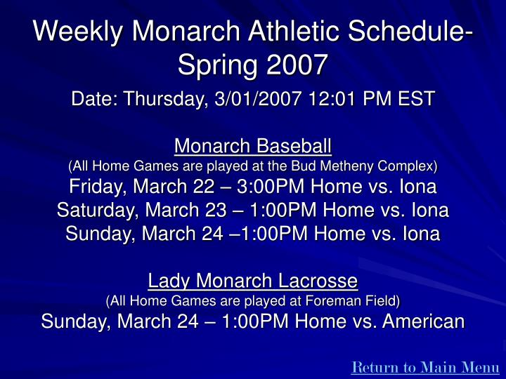 Weekly Monarch Athletic Schedule- Spring 2007