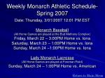 weekly monarch athletic schedule spring 2007